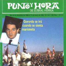Coleccionismo de Revistas y Periódicos: PUNTO Y HORA DE EUSKAL HERRIA. 537. ENERO 1989. Lote 110478543