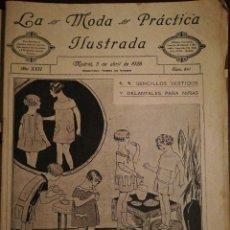 Coleccionismo de Revistas y Periódicos: REVISTA LA MODA PRÁCTICA ILUSTRADA 5 DE ABRIL DE 1928 - N°841. Lote 110688023