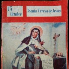 Coleccionismo de Revistas y Periódicos: REVISTA RELIGIOSA COLECCIÓN NUESTROS SANTOS - SANTA TERESA DE JESÚS . Lote 110699979