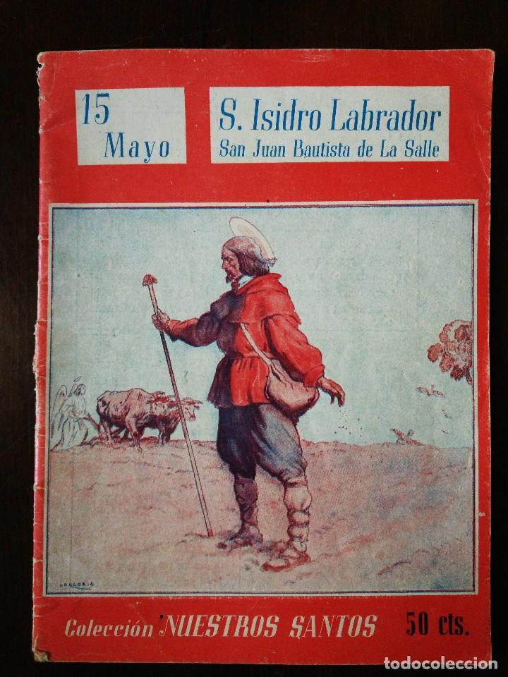 REVISTA RELIGIOSA COLECCIÓN NUESTROS SANTOS - SANTA. ISIDRO LABRADOR (Coleccionismo - Revistas y Periódicos Modernos (a partir de 1.940) - Otros)