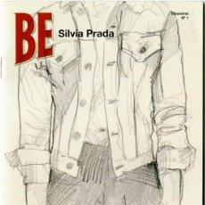 Coleccionismo de Revistas y Periódicos: BE (BEEFEATER MAG.) SILVIA PRADA - REVISTA PROMOCIONAL SPAIN #1. Lote 111030399