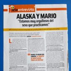 Coleccionismo de Revistas y Periódicos: LOTE RECORTES ALASKA Y MARIO VAQUERIZO - MTV -TERCERA TEMPORADA - ENTREVISTA +RESEÑA - REVISTA CUORE. Lote 111097903