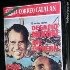 Coleccionismo de Revistas y Periódicos: F 1 EL CORREO CATALAN AÑO 1972 DESAFIO NIXON Y MC CONVERN. Lote 111156803