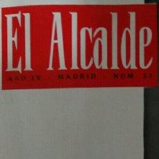 Coleccionismo de Revistas y Periódicos: EL ALCALDE. AÑO IV. N° 33. Lote 111386134
