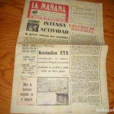 Coleccionismo de Revistas y Periódicos: LA MAÑANA, AL SERVEI DE LA TERRA FERMA, 20 DE MAYO 1977. REIVINDICA ETA ; TEMPORAL EN GERONA. Lote 111513203