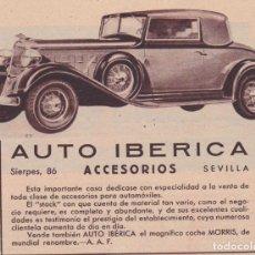 Coleccionismo de Revistas y Periódicos: * SEVILLA * PUBLICIDAD AUTO IBÉRICA - 1933. Lote 111551251