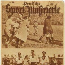 Coleccionismo de Revistas y Periódicos: DEUTSCHE SPORT ILLUSTRIERTE, 15 MAI 1935, N. 20. MAYO DE 1935, FÚTBOL ESPAÑA-ALEMANIA. Lote 111595951