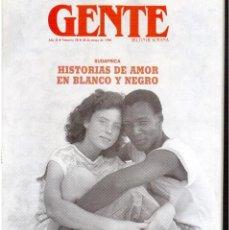 Coleccionismo de Revistas y Periódicos: GENTE 1990. JOAQUIN SABINA. ANA MARZOA. BEATRIZ SANTANA. LOLA FLORES Y FAMILIA.. Lote 111646283