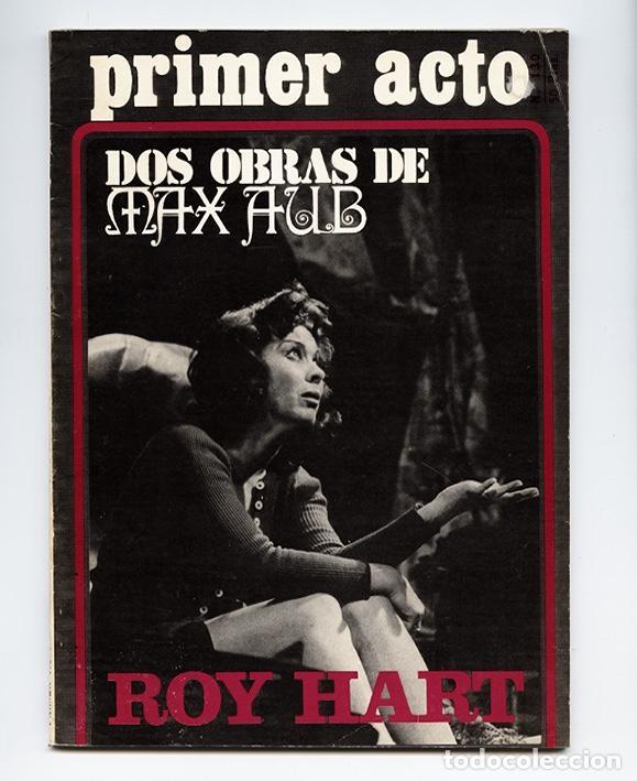 """PRIMER ACTO Nº 130 - MAX AUB """"CRIMEN"""" """"COMEDIA QUE NO ACABA"""". DOS SEMANAS CON ROY HART – MARZO 1971 (Coleccionismo - Revistas y Periódicos Modernos (a partir de 1.940) - Otros)"""