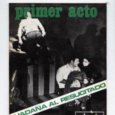 Coleccionismo de Revistas y Periódicos: PRIMER ACTO Nº 118 - COLOQUIO SOBRE EL TARTUFO. GUADAÑA AL RESUCITADO– MARZO 1970. Lote 111829243