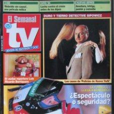 Coleccionismo de Revistas y Periódicos: EL SEMANAL TV 28 MAYO 1994 FORMULA 1, DENNIS FRANZ, LUIS RICARDO BORRIQUERO, LOS RODRIGUEZ. Lote 111845475