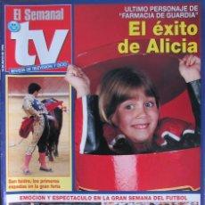 Coleccionismo de Revistas y Periódicos: EL SEMANAL TV 14 MAYO 1994 ALICIA ROZAS, ANGELES MARTIN, GARTH BROOKS, FERIA SAN ISIDRO. Lote 111845807