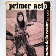 Coleccionismo de Revistas y Periódicos: PRIMER ACTO Nº 117 - EL SUEÑO DE LA RAZÓN, DE ANTONIO BUERO VALLEJO – FEBRERO 1970. Lote 111922179