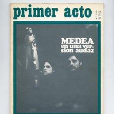 Coleccionismo de Revistas y Periódicos: PRIMER ACTO 129 – COLOQUIO MEDEA: BUERO, GALA Y VERGEL. MEDEA VERSIÓN UNAMUNO. GUIMERÁ EN BARCELONA. Lote 111922447