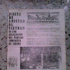 Coleccionismo de Revistas y Periódicos: TRANSICION. MUNDO OBRERO 30 ENERO 1974. ORGANO DEL PCE. VISITA A VIETNAM. PROCESO 1001.PIUG ANTICH. Lote 111949903