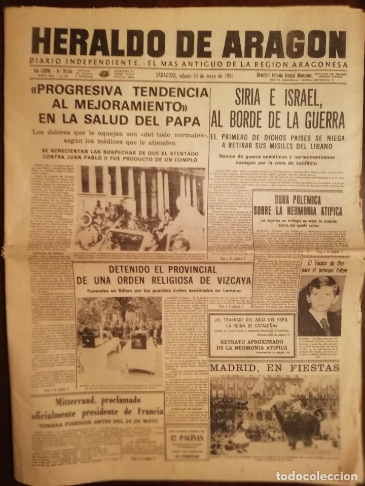 PERIÓDICO HERALDO DE ARAGON, ZARAGOZA 16 DE MAYO DE 1981 - SIRIA E ISRAEL , AL BORDE DE LA GUERRA (Coleccionismo - Revistas y Periódicos Modernos (a partir de 1.940) - Otros)