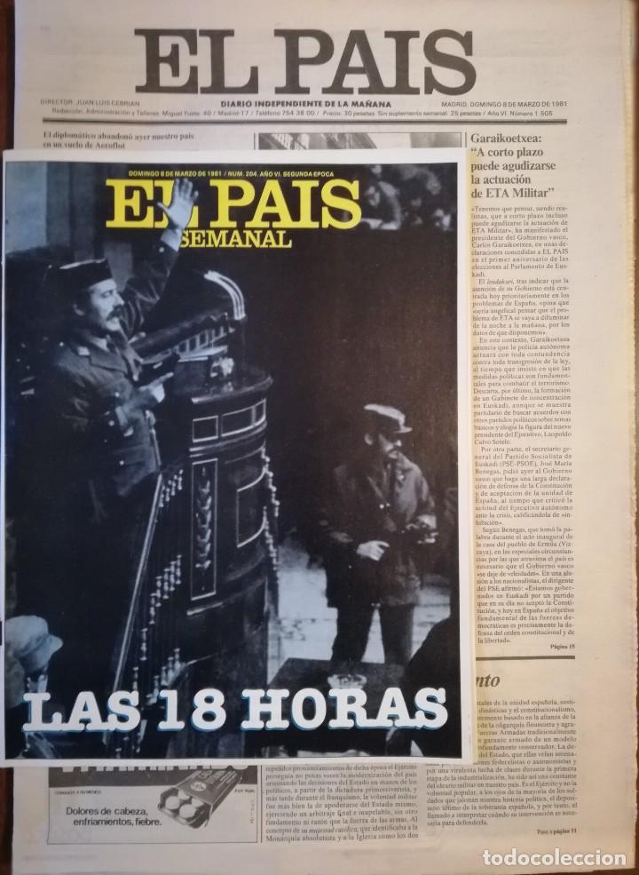 PERIÓDICO Y SUPLEMENTO - EL PAIS SEMANAL -LAS 18 HORAS -GOLPE DE ESTADO -DOMINGO 8 DE MARZO DE 1981 (Coleccionismo - Revistas y Periódicos Modernos (a partir de 1.940) - Otros)