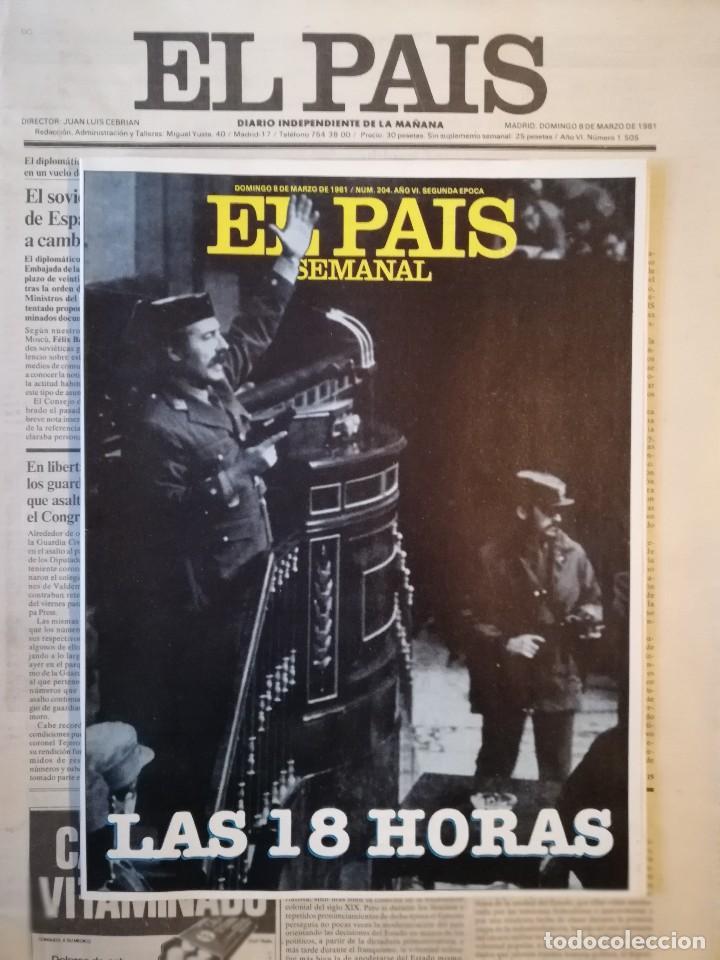 Coleccionismo de Revistas y Periódicos: PERIÓDICO Y SUPLEMENTO - EL PAIS SEMANAL -LAS 18 HORAS -GOLPE DE ESTADO -DOMINGO 8 DE MARZO DE 1981 - Foto 5 - 112031663