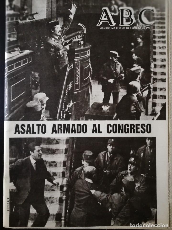 PERIÓDICO ABC MARTES 24 DE FEBRERO DE 1981 - ASALTO ARMADO AL CONGRESO (Coleccionismo - Revistas y Periódicos Modernos (a partir de 1.940) - Otros)