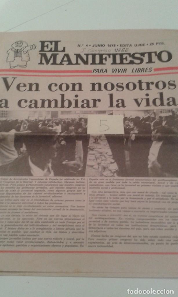 TRANSICION. EL MANIFIESTO Nº4 JUNIO 1978.PAGINAS DEDICADAS AL I CONGRESO DE UJCE (Coleccionismo - Revistas y Periódicos Modernos (a partir de 1.940) - Otros)