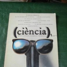 Coleccionismo de Revistas y Periódicos: REVISTA CIENCIA Nº 1 JULIOL-AGOST 1980 EL DILEMA ENERGETIC. Lote 112137303