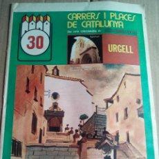 Coleccionismo de Revistas y Periódicos: CARRERS I PLACES Nº30 1975 URGELL-AGRAMUNT-TARREGA-IVARS-GUIMERA-VERDU-SONATA URGELLENCA. Lote 112245319