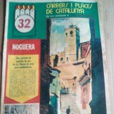 Coleccionismo de Revistas y Periódicos: CARRERS I PLAÇES 1975 NOGUERA-BALAGUER-VILANOVA DE MEIA ALFARRAS-BELLMUNT-PONTS. Lote 112253235