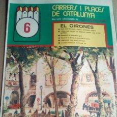 Coleccionismo de Revistas y Periódicos: CARRERS I PLAÇES 1975 PLAÇA DE BANYOLES-PLAÇA CASTELL MEDINYÀ-PLAÇA POLEMICA DE LLAGOSTERA. Lote 112253807