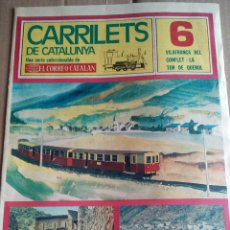 Coleccionismo de Revistas y Periódicos: CARRILETS DE CATALUNYA Nº6 1976 TREN VILAFRANCA DEL CONFLENT LA TOR DE QUEROL. Lote 112272055