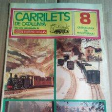 Coleccionismo de Revistas y Periódicos: CARRILETS DE CATALUNYA Nº8 1976 TREN CREMALLERA DE MONTSERRAT BO-BI I KU-KI. Lote 112272691