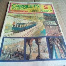 Coleccionismo de Revistas y Periódicos: CARRILETS DE CATALUNYA Nº5 1976 TREN CREMALLERA A NURIA QUERALBS RIBES . Lote 112273003