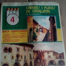 Coleccionismo de Revistas y Periódicos: CARRERS I PLAÇES 1975 BAIX EMPORDA PLAÇA DE MONELLS-PORXOS LA BISBAL-. Lote 112275063