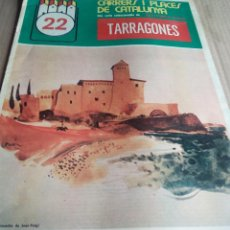 Coleccionismo de Revistas y Periódicos: CARRERS I PLAÇES 1975 TARRAGONES TAMARIT -RODA DE BERA-PASSEIG DE SALOU-TORREDEMBARRA-ALTAFULLA. Lote 112275227