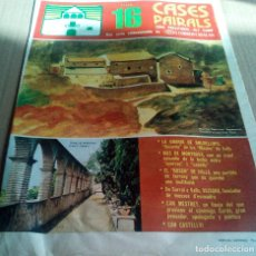 Coleccionismo de Revistas y Periódicos: CASES PAIRALS Nº16 1975 CAN CASTELLVI CAN MESTRET BOSCH MONTRAVA DOLDELLOPS VALLS ALT CAMP. Lote 112277915