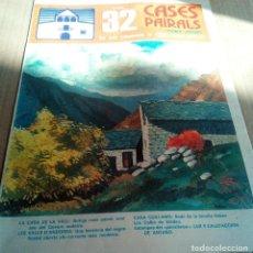 Coleccionismo de Revistas y Periódicos: CASES PAIRALS Nº32 1975 CASA DE LA VALL CASA GUILLAMO FAMILIA REBES -CALBO SOLDEU-ANDORRA. Lote 112278523