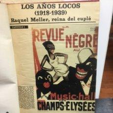 Coleccionismo de Revistas y Periódicos: RAQUEL MEYER REINA DEL CUPLÉ, FELICES AÑOS 20 , MODA Y JET -SET DE LOS AÑOS LOCOS. Lote 112285316