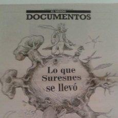 Coleccionismo de Revistas y Periódicos: DOCUMENTOS EL MUNDO 11 0CTUBRE 1994.LO QUE SURESNES SE LLEVO.20 AÑOS DEL XIII CONGRESO DEL PSOE 1974. Lote 112318219