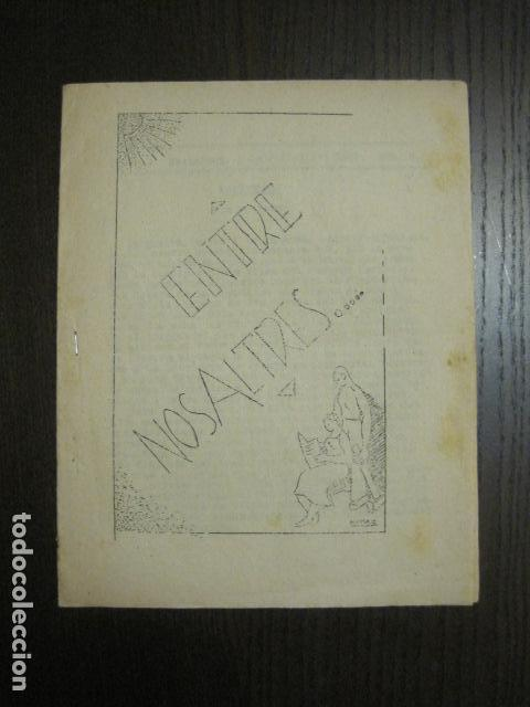 GUERRA CIVIL-REVISTA - ENTRE NOSALTRES -1937-EL CANT DE LA SENYERA - VEURE FOTOS -(V-13.440) (Coleccionismo - Revistas y Periódicos Antiguos (hasta 1.939))