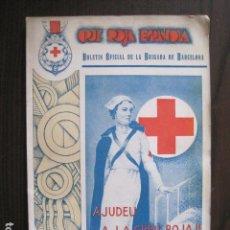 Coleccionismo de Revistas y Periódicos: GUERRA CIVIL -CRUZ ROJA ESPAÑOLA - BARCELONA JUNIO DE 1937 -VER FOTOS-(V-13.464). Lote 112633703