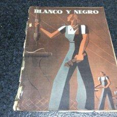 Coleccionismo de Revistas y Periódicos: BLANCO Y NEGRO Nº 21 FEBRERO-MARZO 1939 (PLENA GUERRA CIVIL EN EL MADRID REPUBLICANO ). Lote 112761243