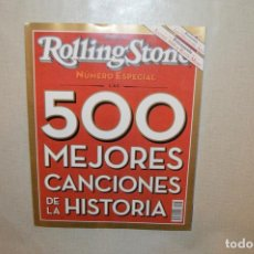 Coleccionismo de Revistas y Periódicos: REVISTA ROLLING STONE - 500 MEJORES CANCIONES DE LA HISTORIA - ESPECIAL. Lote 179540440