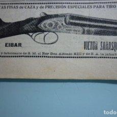 Coleccionismo de Revistas y Periódicos: ESCOPETAS FINAS DE CAZA. VICTOR SARASQUETA. ANUNCIO ORIGINAL JULIO 1914. Lote 112852235
