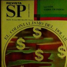 Coleccionismo de Revistas y Periódicos: REVISTA SP EL COLONIALISMO DEL DÓLAR N° 451 (1969). Lote 112942412