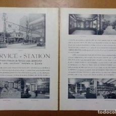 Coleccionismo de Revistas y Periódicos: SERVICE STATION ESTACION DE SERVICIO ESTILO AMERICANO CALLE ARAGON BARCELONA 1928. Lote 113149403