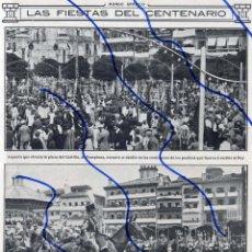 Coleccionismo de Revistas y Periódicos: PAMPLONA 1912 FIESTAS DEL CENTENARIO VISITA REY HOJA REVISTA. Lote 113178483
