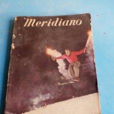 Coleccionismo de Revistas y Periódicos: REVISTA MERIDIANO N'159 AÑO MARZO DE 1956«»8PTS.VER FOTOS. Lote 113242560