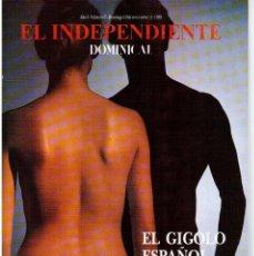 Coleccionismo de Revistas y Periódicos: 1989. EL INDEPENDIENTE. EL GIGOLO ESPAÑOL. LA GALERÍA DE LA MUERTE. LA AGONÍA DE FRANCO.MIGUEL RIOS.. Lote 113288211