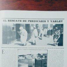 Coleccionismo de Revistas y Periódicos: EL RESCATE DE PERDICARIS Y VARLEY BANDIDO RAISULI MARRUECOS SECUESTRO EXTRANJEROS .HOJA AÑO 1904. Lote 113297819