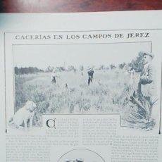Coleccionismo de Revistas y Periódicos: CACERIAS EN LOS CAMPOS DE JEREZ LAGUNA DE MEDINA PERDICES AVUTARDAS LIEBRES REVISTA AÑO 1906. Lote 113298367