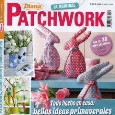 Coleccionismo de Revistas y Periódicos: DIANA PATCHWORK N. 30 - EN PORTADA: BELLAS IDEAS PRIMAVERALES (NUEVA). Lote 113407127